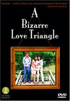 Bizarre Love Triangle