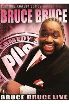 Bruce Bruce: Live