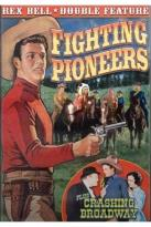 Rex Bell Double Feature: Fighting Pioneers/Crashing Broadway
