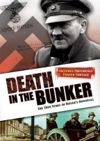 Death in the Bunker - The True Story of Hitler's Downfall