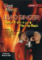 Lead Singer Vocal Techniques: Pop To Rock - Level 1