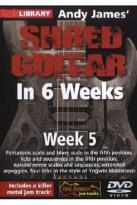 Lick Library: Andy James' Shred Guitar in 6 Weeks - Week 5