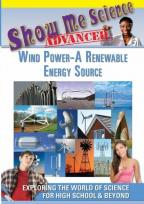 Show Me Science Advanced: Wind Power - A Renewable Energy Source