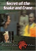 Secret of Snake and Crane