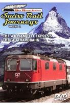 Great Railroad Adventures - Swiss Rail Journeys Vol 2