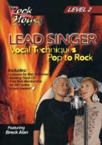 Lead Singer Vocal Techniques: Pop to Rock Level, Vol. 2