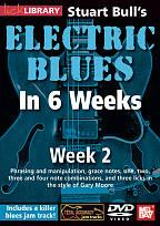 Lick Library: Stuart Bull's Electric Blues in 6 Weeks - Week 2