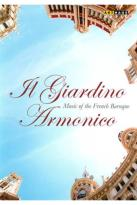 Il Giardino Armonico: Music of the French Baroque