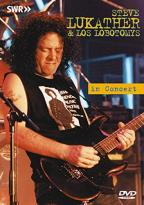 Steve Lukather and Los Lobotomys - In Concert