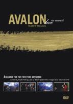 Avalon - Testify To Love: Live in Concert
