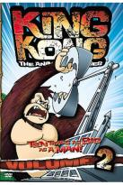 King Kong: The Animated Series - Vol. 2