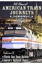 All Aboard - American Train Journeys Vol 2