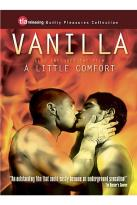 Vanilla/A Little Comfort