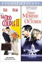 Odd Couple II/ First Monday In October