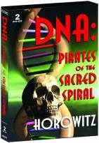 Len Horowitz - DNA: Pirates of the Sacred Spiral
