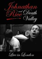 Johnathan Rice and Death Valley: Live in London