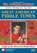 Murphy Method: Learn Bluegrass by Ear - Great American Fiddle Tunes