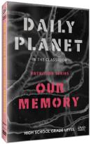 Daily Planet in the Classroom: Nutrition Series - Our Memory
