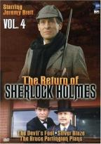 Return of Sherlock Holmes - Vol. 4: The Devil's Foot/Silver Blaze/The Bruce Partington Plans