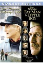 Nobody's Fool/ Fat Man And Little Boy