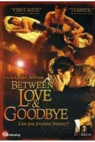 Between Love &amp; Goodbye