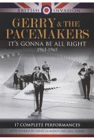 Gerry and The Pacemakers: It's Gonna Be All Right 1963-1965