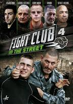 Fight Club in the Street, Vol. 4