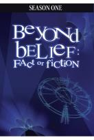 Beyond Belief: Fact of Fiction - Season 1