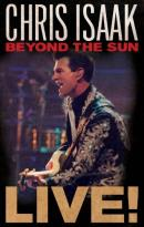 Chris Isaak: Beyond the Sun - Live!