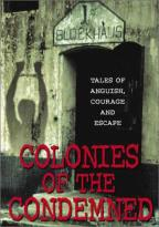 Colonies of The Condemned
