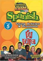 Standard Deviants - Spanish Module 5: Articles and Pronouns