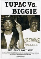 Tupac Vs. Biggie: The Legacy Continues