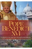 Pope Benedict VXI - A Profile On The Life Of Joseph Ratzinger