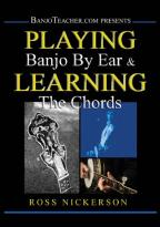 Ross Nickerson: Playing Banjo by Ear & Learning the Chords