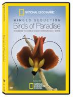 National Geographic: Winged Seduction - Birds of Paradise