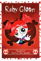 Ruby Gloom: Happiest Girl in the World