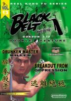 Black Belt Theatre Double Feature - Drunken Master Killer/Breakout From Oppression