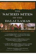 Sacred Sites of the Dalai Lamas: A Pilgrimage To The Oracle Lake