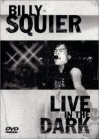 Billy Squier - Live in the Dark