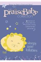 Praise Baby Collection - Sleepy Time Lullabies