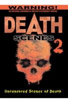 Death Scenes 2: Uncensored