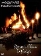 Romantic Classics By Firelight: Moodtapes