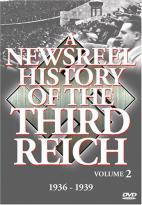 Newsreel History Of The Third Reich - Volume 2