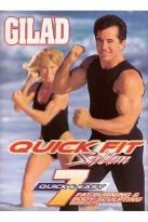 Gilad: Quick Fit System: 7 Fat Burning Body Sculpting Workouts