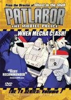 Patlabor: The Mobile Police - The TV Series: Vol. 7