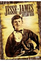 Jesse James - Outlaw Hero