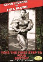 Kevin Levrone: Full Blown Bodybuilding