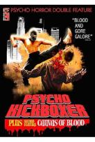 Psycho Horror Double Feature: Psycho Kickboxer / Canvas Of Blood