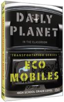 Daily Planet in the Classroom: Transportation Series - Eco Mobiles