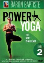 Baron Baptiste - Hot Yoga: The Power Yoga Method - Level 2